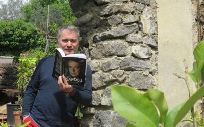 SARDOU : BIOGRAPHIE D'UN MONUMENT DE LA CHANSON FRANCAISE
