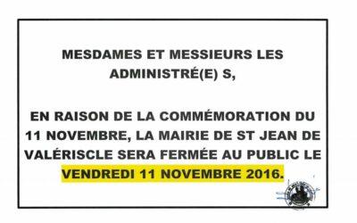 FERMETURE DE LA MAIRIE POUR LA COMMÉMORATION DU 11 NOVEMBRE 2016