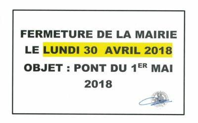 FERMETURE MAIRIE LUNDI 30 AVRIL 2018